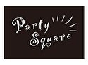 Party Square~パーティスクエア~(東京店)